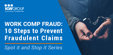 Webinar: Work Comp Fraud: 10 Steps to Prevent Fraudulent Claims