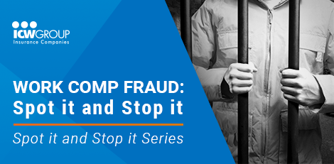 Webinar: Work comp fraud: spot it and stop it.