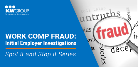 Webinar: Work comp fraud: Initial employer investigations.