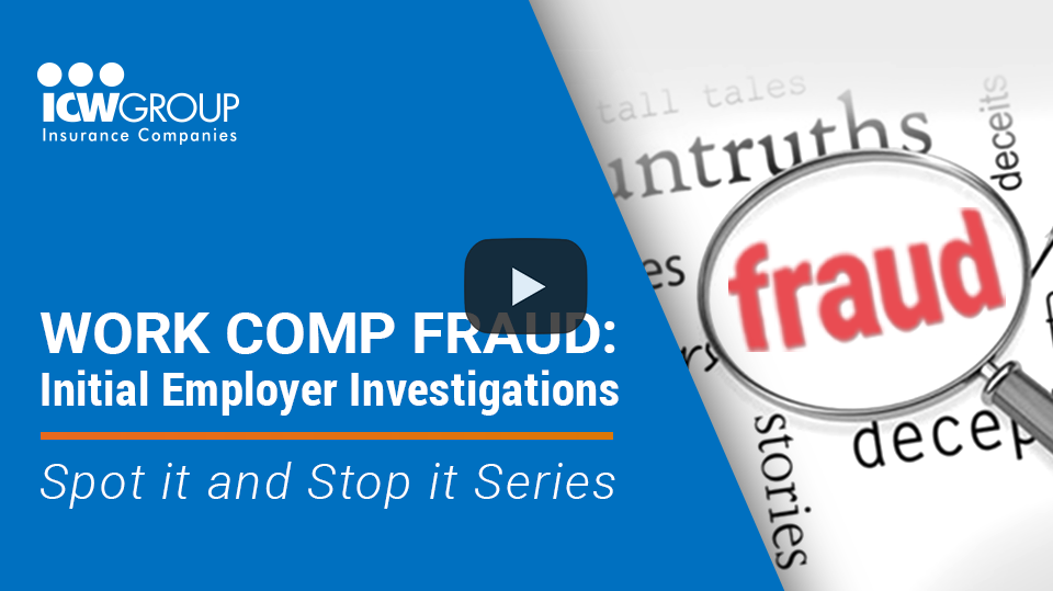 Webinar: Work Comp Fraud - Initial Employer Investigations.